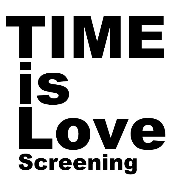 TIME is Love Screening