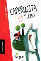 """""""Caperucita y lobo""""- Ed. Aique"""