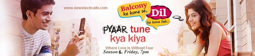 Upcoming Zing Tv Serial Pyaar Tune Kya Kiya Season-6.