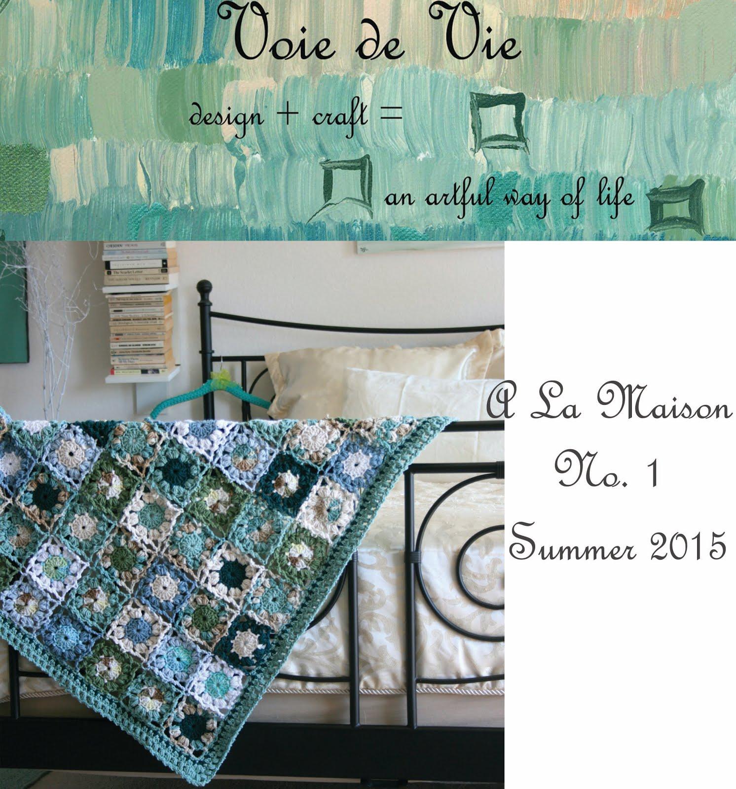 A La Maison No. 1: Summer 2015