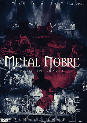 Metal Nobre – Made In Brazil