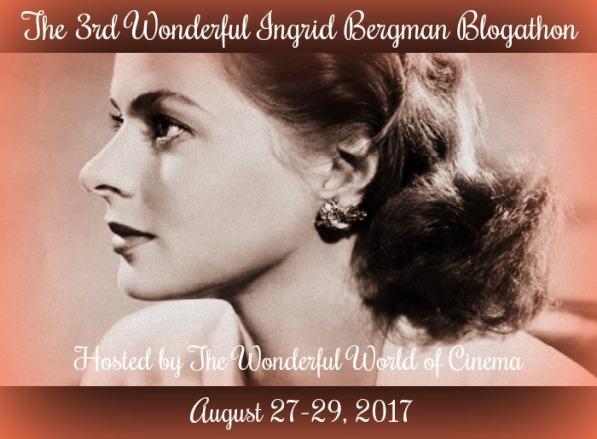 Ingrid Bergman Blogathon