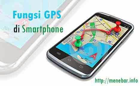 Fungsi GPS di Smartphone