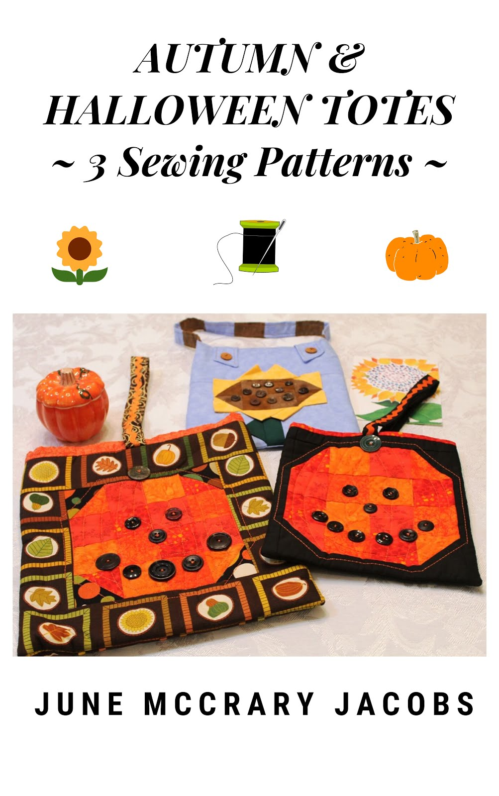 FIND 'AUTUMN & HALLOWEEN TOTES:  3 SEWING PATTERNS' ON AMAZON