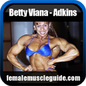 Betty Viana - Adkins IFBB Pro Female Bodybuilder Thumbnail Image 9