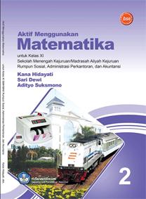 Buku Matematika Smk Akuntansi Kelas Xi Kana Hidayati Dkk Hagematik