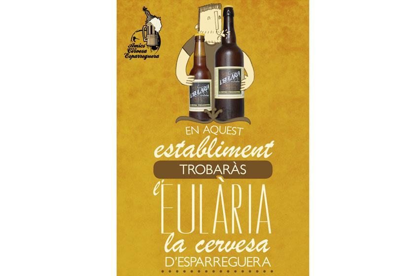 Disseny final del cartell del punts de venda a establiments de L'Eulària, la cervesa artesana d'Esparreguera cuinada pels Amics de la cervesa d'Esparreguera. ©Imma Mestre Cunillera
