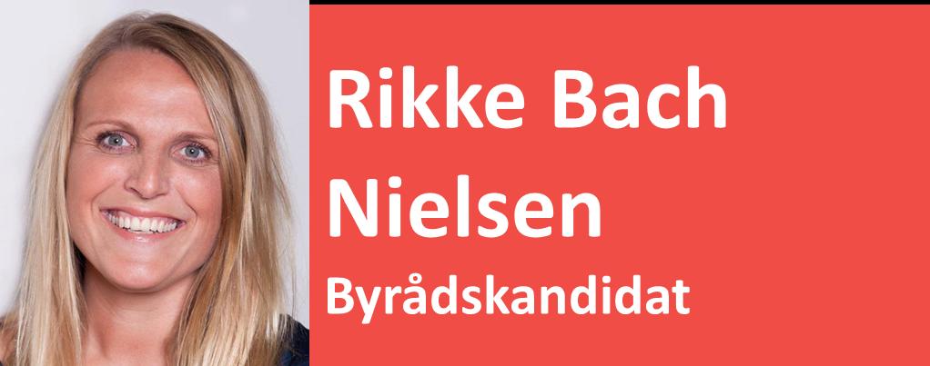 Rikke Bach Nielsen Byrådskandidat
