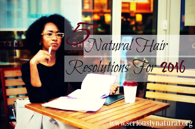 5 Natural Hair Resolutions For 2016
