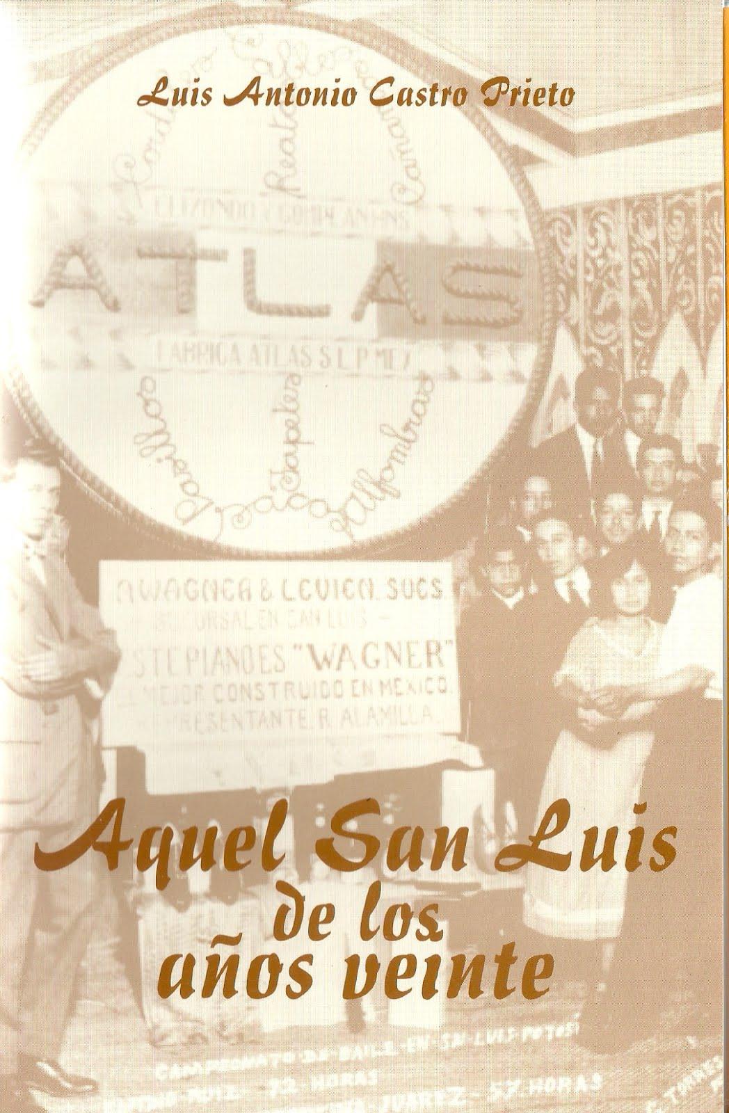 Aquel San Luis de los años veinte