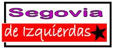 SEGOVIA DE IZQUIERDAS