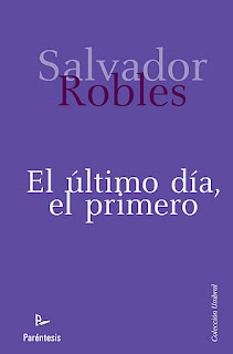 ÚLTIMA NOVELA DE SALVADOR ROBLES  EN LAS MEJORES LIBRERÍAS