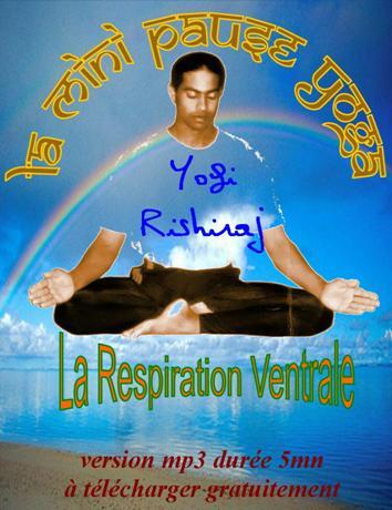 "1er extrait : ""La Respiration Ventrale"" de yogi Rishiraj Trivesh"