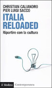 ITALIA RELOADED - RIPARTIRE DALLA CULTURA