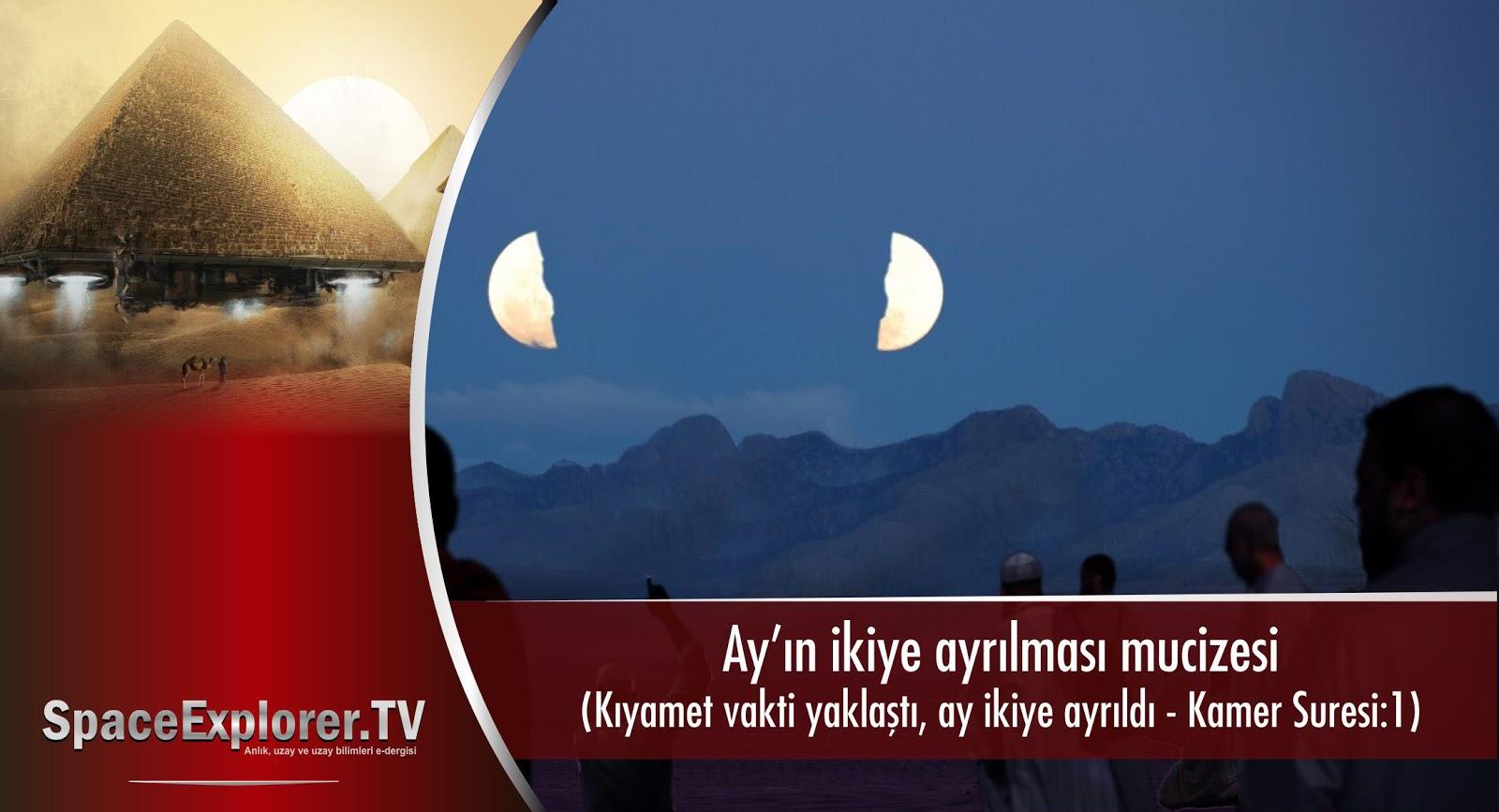 Videolar, Ay, Ay'ın ikiye ayrılması, Mucizeler, Ay uzay aracı mı, Space Explorer,