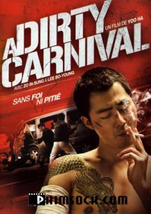 Phim Giang Hồ Gác Kiếm - A Dirty Carnival Vietsub Full HD