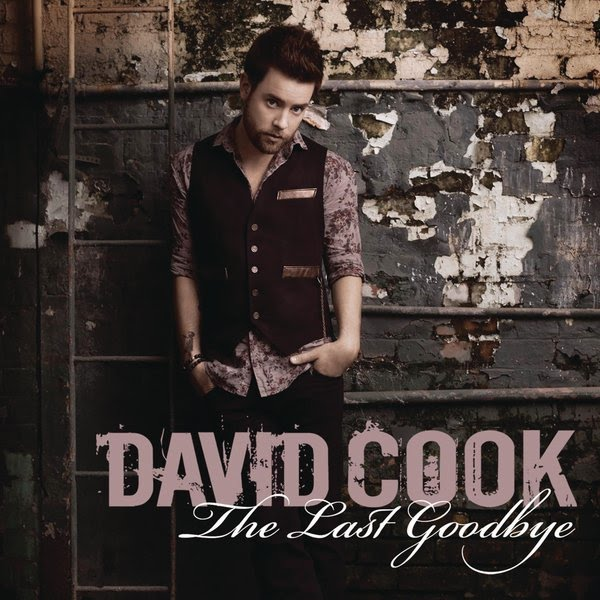 the last goodbye david cook album cover. images It#39;s also David Cook