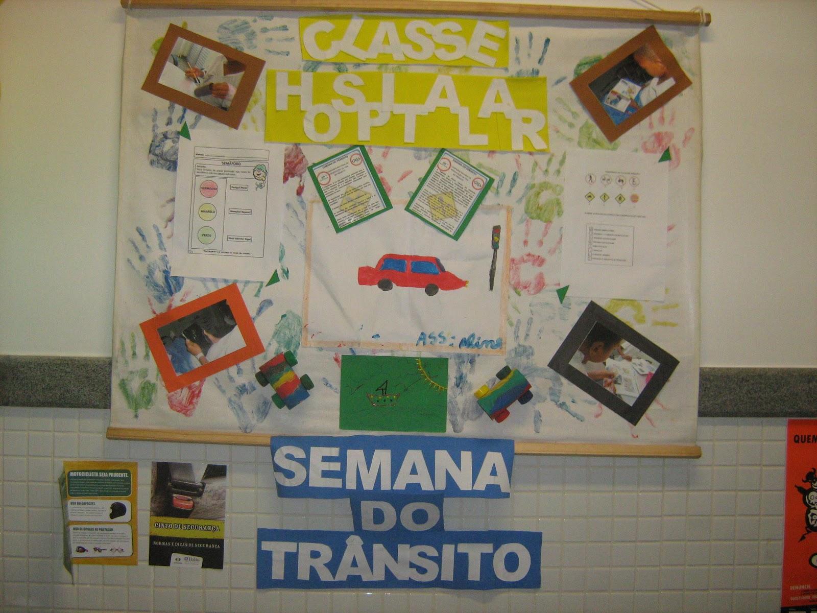Classe hospitalar educa o e servi o social agosto 2012 for Mural sobre o transito