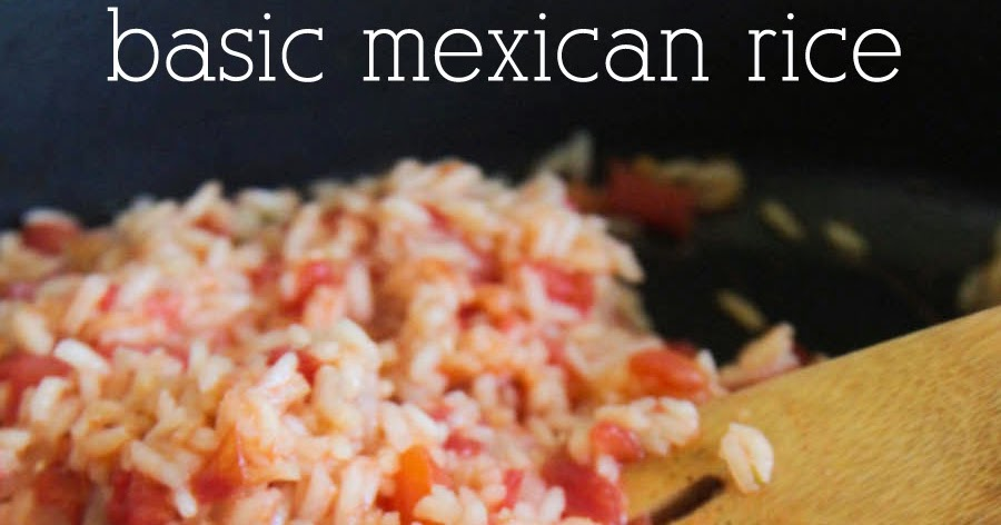 the baker upstairs: basic mexican rice