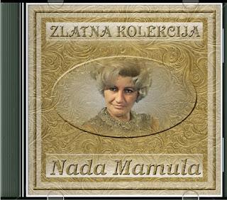 Narodna - Zabavna Muzika 2013 - Page 6 Nada+Mamula+-+Zlatna+Kolekcija