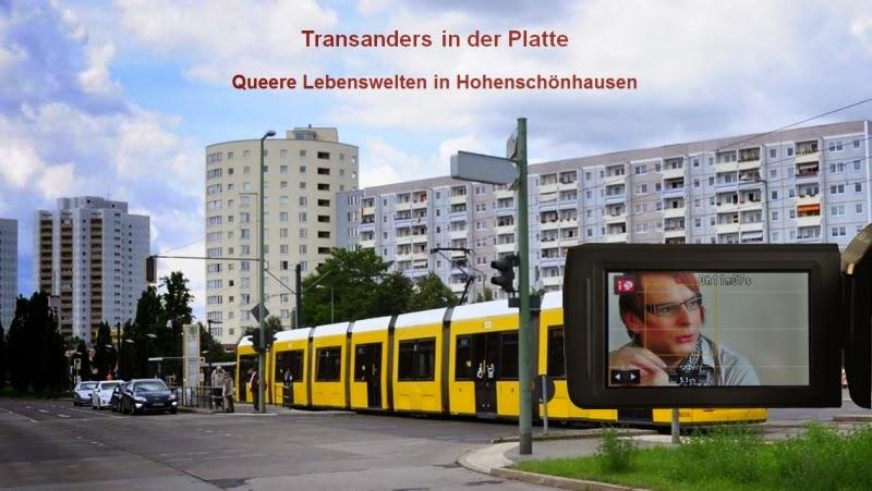 Transanders in der Platte - Queere Lebenswelten in Hohenschönhausen