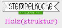 http://stempelkueche-challenge.blogspot.de/2015/06/stempelkuche-challenge-21-holzstruktur.html