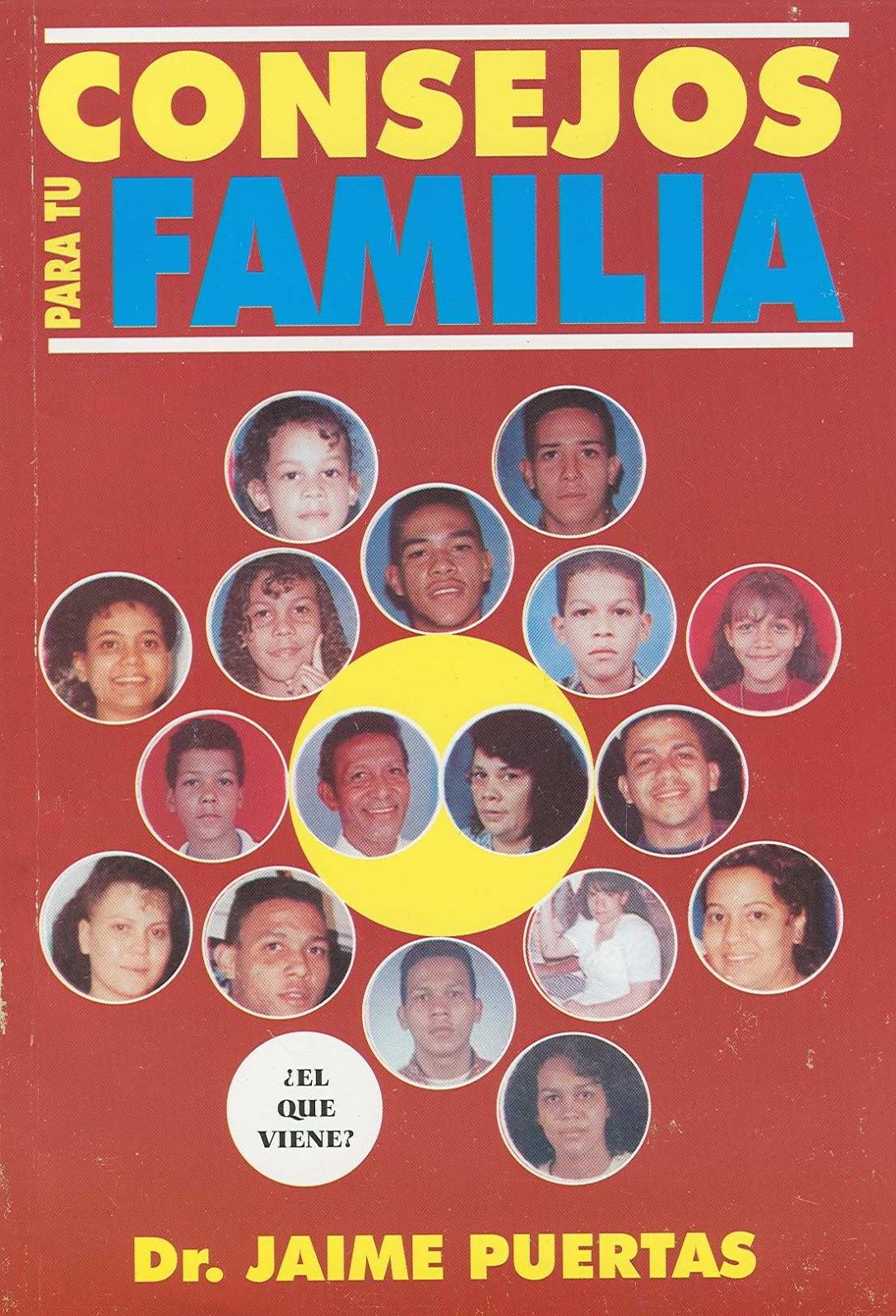 Jaime Puertas-Consejos Para Tu Familia-