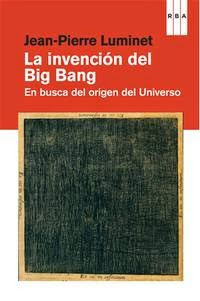 La invención del big bang