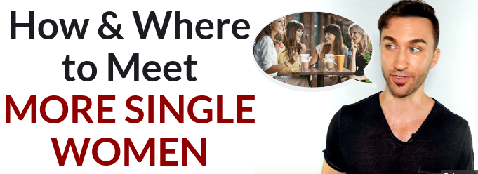 HOW & WHERE to MEET WOMEN