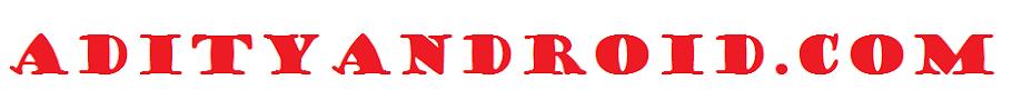 ADITYANDROID.COM