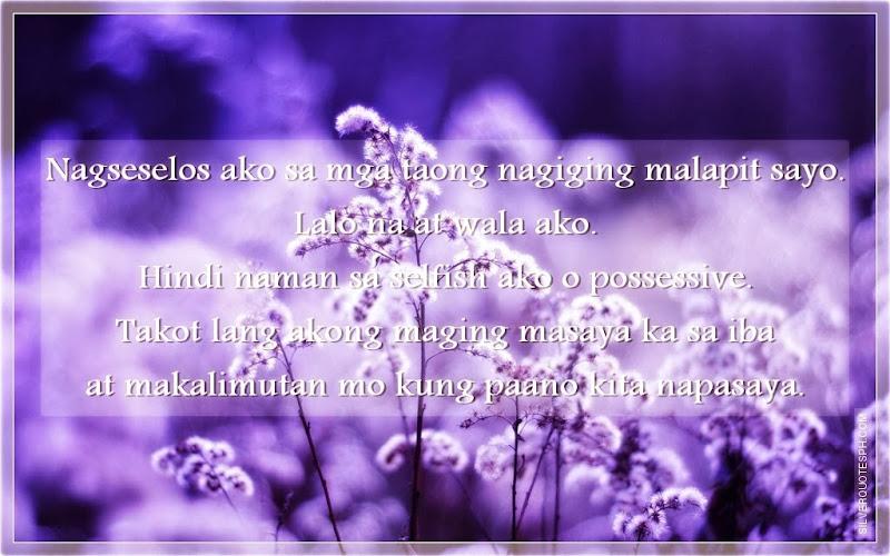 Nagseselos Ako Sa Mga Taong Nagiging Malapit Sayo, Picture Quotes, Love Quotes, Sad Quotes, Sweet Quotes, Birthday Quotes, Friendship Quotes, Inspirational Quotes, Tagalog Quotes
