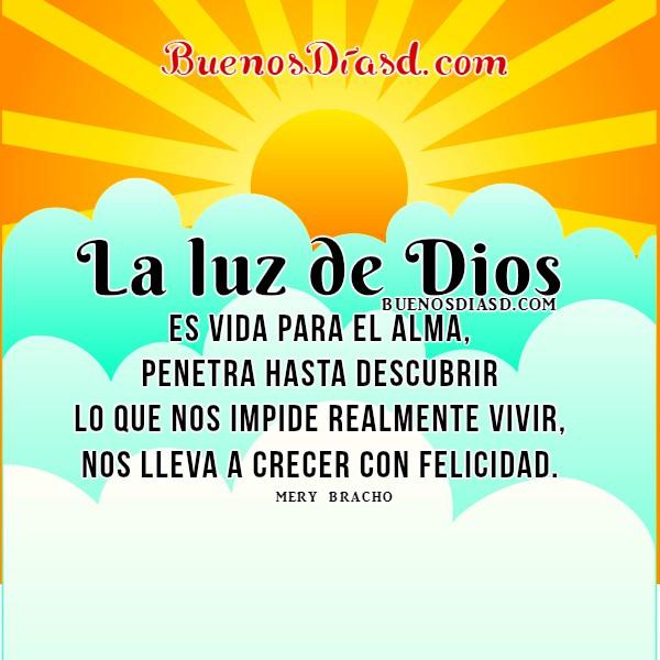 Dios nos bendice en este Buen Día. Frases Cristianas con