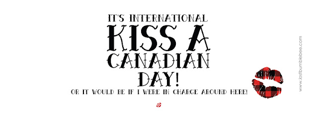 LostBumblebee ©2015 MDBN : KISS A CANADIAN : FREE PRINT : Donate to Download : Personal Use Only!