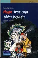 HUGO TRAS UNA PISTA HELADA--CORNELIA FUNKE