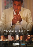 Magic City Trailer