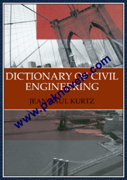 Dictionary of Civil Engineering by Jean Paul Kurtz