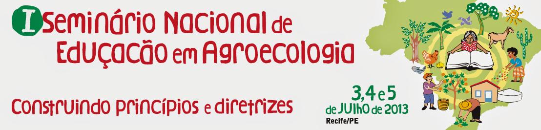 I Seminário Nacional de Educação em Agroecologia