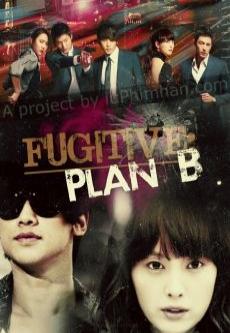 Kế Hoạch B - The Fugitive Plan.b
