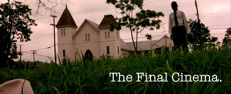 The Final Cinema
