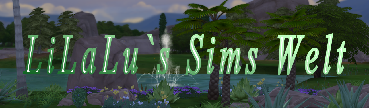 LiLaLu´s Sims - Welt