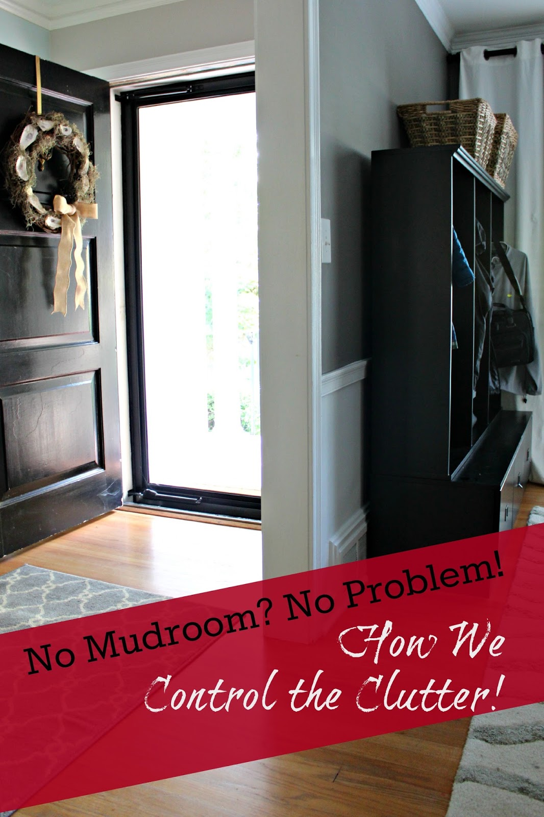 Our Makeshift Mudroom & No Mudroom? No Problem! Our Makeshift Mudroom - Southern State of Mind