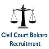 Civil Court Bokaro Recruitment