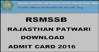 Download Rajasthan Patwari Admit Card/Hall Ticket 2016