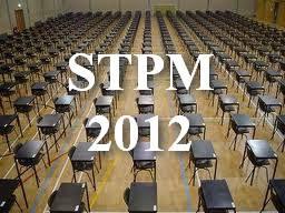 Keputusan Peperiksaan STPM 2012
