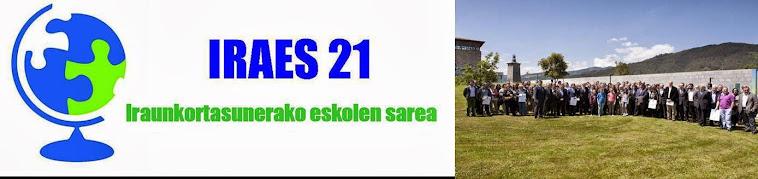 """IRAES 21 """"Iraunkortasuneko Eskolen Sarea 21"""""""