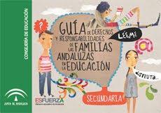 Guía de derechos y responsabilidades de las familias andaluzas en la educación. Secundaria.