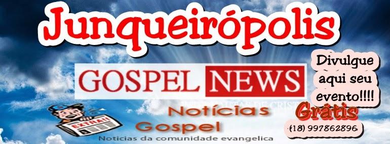 Junqueirópolis Gospel News