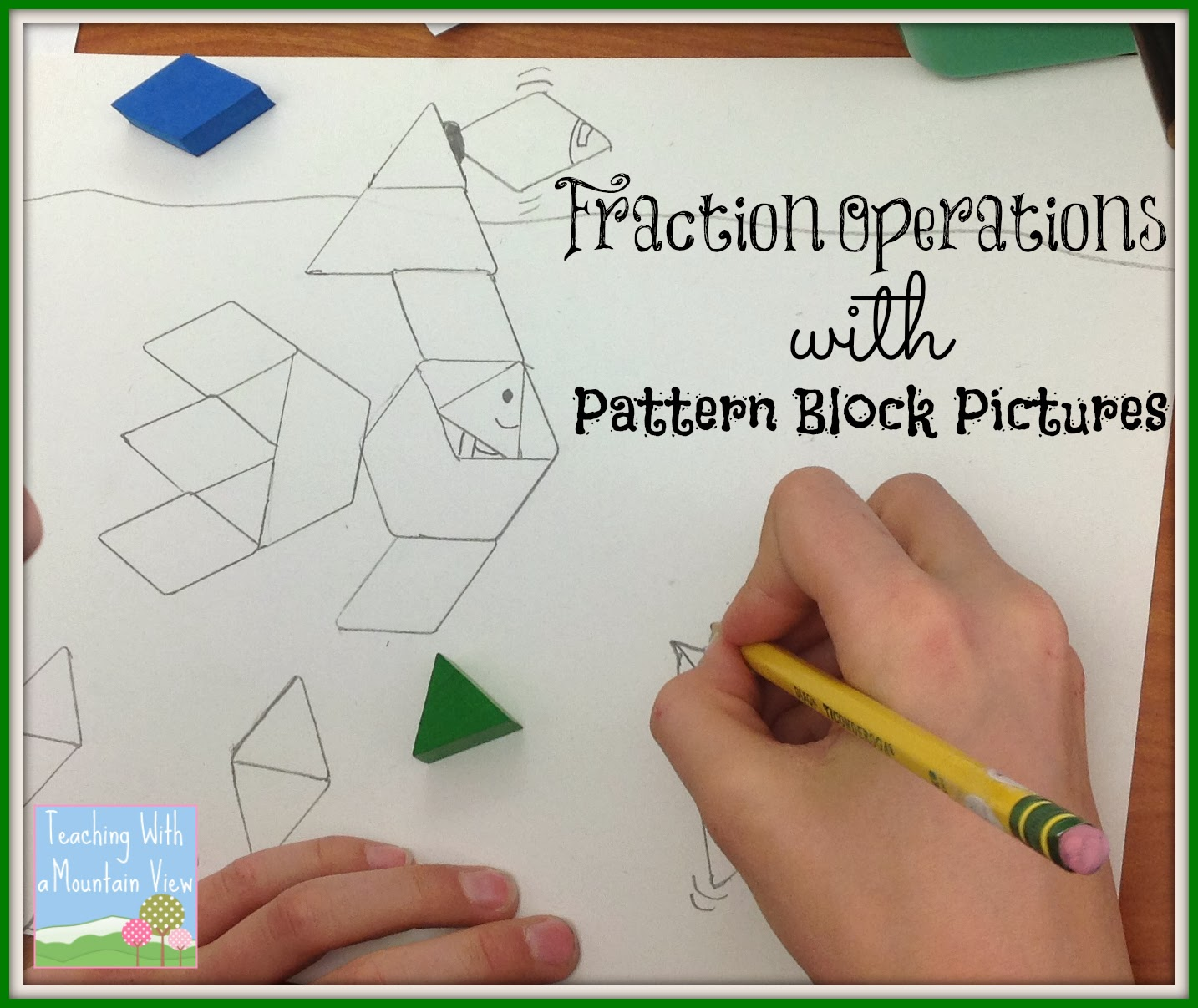 Teaching With a Mountain View Fraction Operation Review Project – Pattern Block Fractions Worksheet