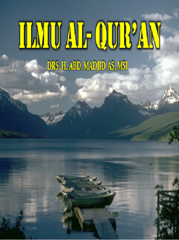 Ringkasan Materi Ilmu Al Qur An Makalahku