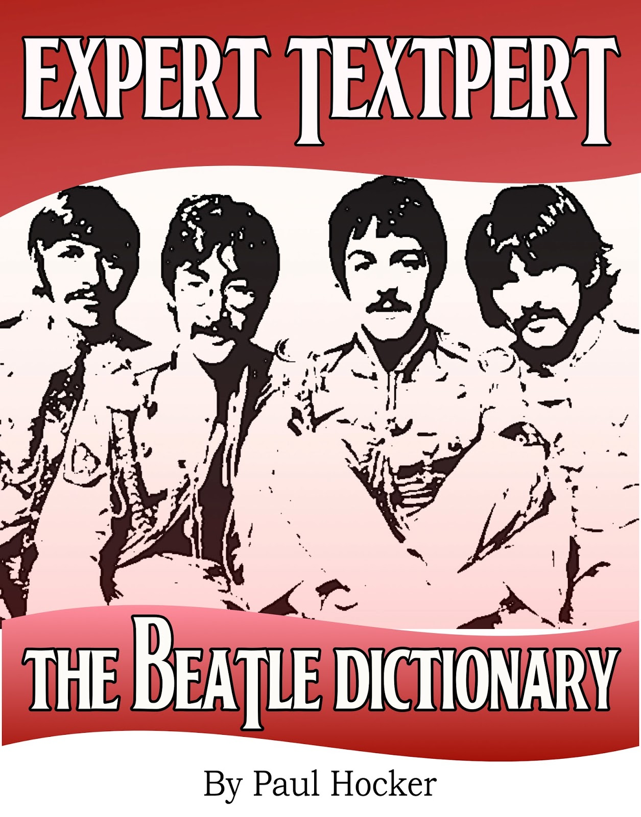 Expert Textpert: The Beatle Dictionary
